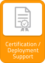 Certification / Deployment Support